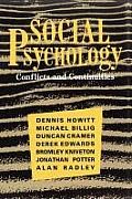 Social Psychology: Conflicts and Continuities