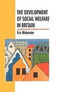 The Development of Social Welfare in Britain