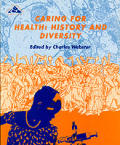 Caring for Health: History & Diversity