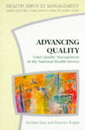 Advancing Quality: Total Quality Management in the NHS