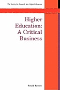 Higher Education: A Critical Business