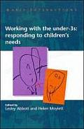 Early Interactions: Working With Under Threes Responding To Children's Needs (Early Interactions) by Edwin Abbott