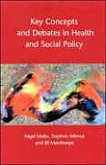 Key Concepts and Debates in Health and Social Policy
