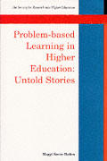 Problem-Based Learning in Higher Education: Untold Stories