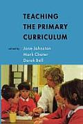 Teaching the Primary Curriculum
