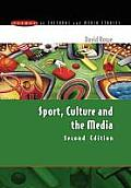 Sport, Culture and the Media: The Unruly Trinity