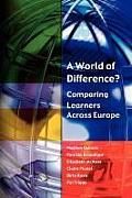 A World of Difference?: Comparing Learners Across Europe