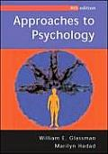 Approaches To Psychology 4th Edition