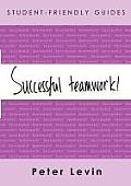 Student-Friendly Guide: Successful Teamwork!