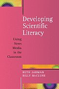 Developing Scientific Literacy: Using News Media in the Classroom
