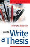 How To Write A Thesis 2nd Edition