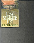 Long Summer Day Book 1 of A Horseman Riding By
