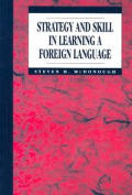 Strategy and Skill in Learning a Foreign Language