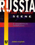 Russia & The Post Soviet Scene A Geograp