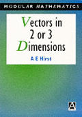 Vectors in Two or Three Dimensions (Modular Mathematics Series) Cover