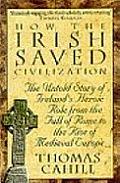 How the Irish Saved Civilization Uk