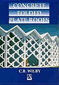 Concrete Folder Plate Roofs