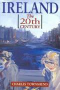 Ireland : the Twentieth Century (98 Edition)