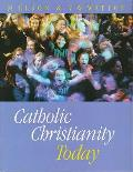 Catholic Christianity Today