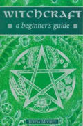 Witchcraft A Beginners Guide