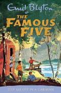 Famous Five 05 Five Go Off In A Caravan