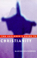 Explorers Guide To Christianity