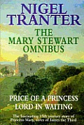 Mary Stewart Omnibus Price Of A Princess Lord in Waiting