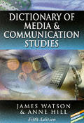 Dictionary Of Media & Communication Studie 5th Edition