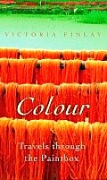 Colour: Travels Through the Paintbox Cover