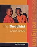 The Seeking Religion: The Buddhist Experience
