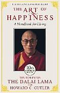 Art of Happiness A Handbook for Living