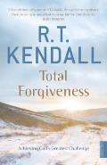 Total Forgiveness: Achieving God's Greatest Challenge