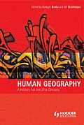 Human Geography: A History for the Twenty-First Century Cover