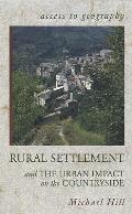Rural Settlement and Urban Impact on the Countryside