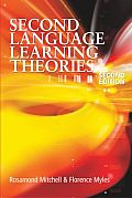Second Language Learning Theories (Arnold Publication)