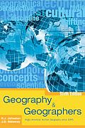 Geography and Geographers : Anglo-american Human Geography Since 1945 (6TH 04 Edition)