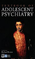 Textbook of Adolescent Psychiatry (Arnold Publication)