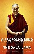 Profound Mind Cultivating Wisdom in Everyday Life