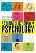 A Student's Dictionary of Psychology (Arnold Publication)