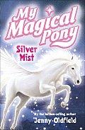 Silver Mist (My Magical Pony)