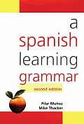 Spanish Learning Grammar (2ND 06 Edition)