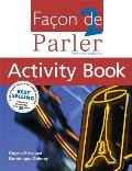 Facon de Parler 2 Activity Book: French for Beginners