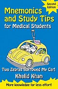 Mnemonics and Study Tips for Medical Students, Two Zebras Borrowed My Car
