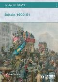 Access to History Britain 1900-51