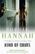 Kind of Cruel. Sophie Hannah