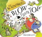 The Scallywags Blow Their Top. David Melling