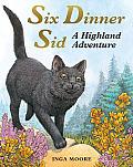 Six Dinner Sid: A Highland Adventure