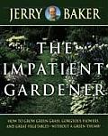 Impatient Gardener