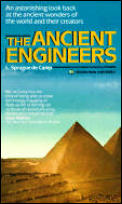 Ancient Engineers by L Sprague De Camp