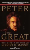 Peter The Great His Life & World
